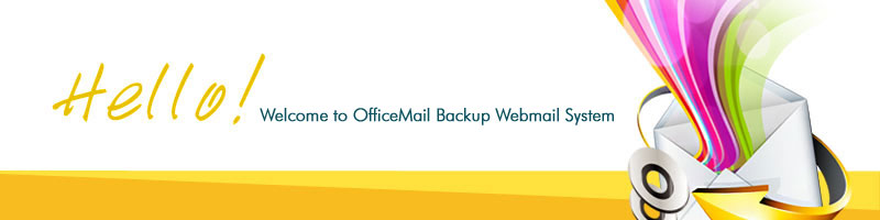 Welcome to OfficeMail Backup Webmail System